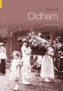 Southall, Derek J. - Voices of Oldham - 9780752435442 - V9780752435442
