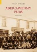 Olding, Frank - Abergavenny Pubs (Images of Wales) - 9780752435763 - V9780752435763
