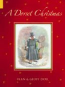 Doel, Fran, Doel, Geoff - A Dorset Christmas - 9780752435794 - V9780752435794