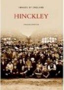 Kempster, Graham - Hinckley (Images of  England) - 9780752436197 - V9780752436197