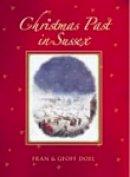 Doel, Fran, Doel, Geoff - A Christmas Past in Sussex - 9780752436708 - V9780752436708