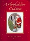 Ashby, Margaret - A Hertfordshire Christmas - 9780752436791 - V9780752436791