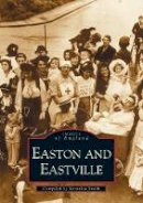 Smith, Veronica - Easton, Eastville and St Jude's (Images of  England) - 9780752437125 - V9780752437125