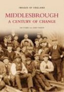 Stubbs - Middlesbrough (Images of England) - 9780752437200 - V9780752437200