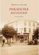 Freeman, Marion - Pershore Revisited (Images of  England) - 9780752437378 - V9780752437378