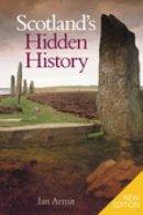 Armit, Ian - Scotland's Hidden History - 9780752437644 - V9780752437644