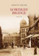 Cliff - Sowerby Bridge (Images of England) - 9780752437729 - V9780752437729