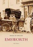 Newell - Emsworth (Images of England) - 9780752438238 - V9780752438238