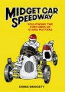 Bridgett, Derek - Midget Car Speedway - 9780752438702 - V9780752438702