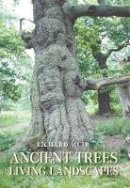Muir, Richard - Ancient Trees, Living Landscapes (Revealing History) - 9780752439266 - V9780752439266
