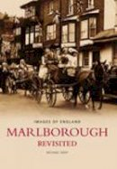 Gray, Michael - Marlborough Revisited (Images of  England) - 9780752439860 - V9780752439860