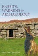 Williamson, Tom - Rabbits and Archaeology - 9780752441030 - V9780752441030