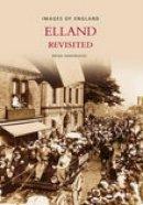 Hargreaves - Elland Revisited (Images of England) - 9780752441450 - V9780752441450