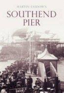 Easdown, Michael - Southend Pier - 9780752442150 - V9780752442150