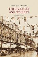 Wheeler, Raymond - Croydon and Waddon - 9780752443010 - V9780752443010