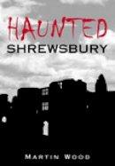 Wood - Haunted Shrewsbury - 9780752443034 - V9780752443034
