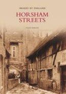 Barlow, Sylvia - Horsham Streets (Images of  England) - 9780752443058 - V9780752443058