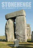 Darvill, Timothy - Stonehenge: Th Biography of Landscape - 9780752443423 - V9780752443423