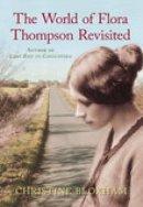 Bloxham, Christine - The World of Flora Thompson - 9780752443485 - V9780752443485