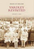 Green - Yardley Revisited (Images of England) - 9780752443676 - V9780752443676