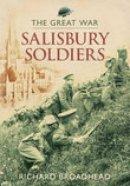 Richard Broadhead - The Great War: Salisbury Soldiers - 9780752444284 - V9780752444284