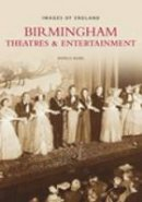 Baird, Patrick - Birmingham Theatres and Entertainment (Images of  England) - 9780752446608 - V9780752446608