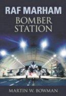 Bowman, Martin W. - RAF Marham - 9780752446943 - V9780752446943