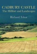 Tabor, Richard - Cadbury Castle - 9780752447155 - V9780752447155