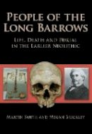 Smith - People of the Long Barrows - 9780752447339 - V9780752447339