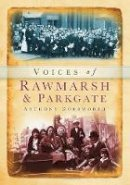 Dodsworth - Voices of Rawmarsh and Parkgate - 9780752448428 - V9780752448428