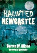 Ritson - Haunted Newcastle - 9780752448800 - V9780752448800