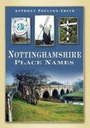 Poulton-Smith, Anthony - Nottinghamshire Place Names - 9780752448886 - V9780752448886
