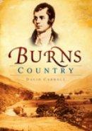 Carroll, David - Burns Country - 9780752449562 - V9780752449562