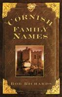Richards, Bob - Cornish Family Names - 9780752449760 - V9780752449760