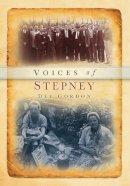 Gordon, Dee - Voices of Stepney - 9780752452630 - V9780752452630