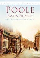 Henson - Poole Past & Present - 9780752452869 - V9780752452869
