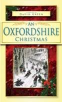Green, David - An Oxfordshire Christmas - 9780752453132 - V9780752453132
