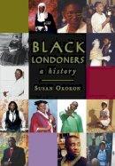 Okokon, Susan - Black Londoners - 9780752453750 - V9780752453750