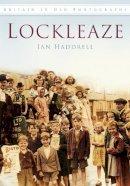 Haddrell, Ian - Lockleaze - 9780752454078 - V9780752454078