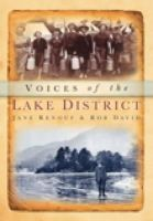 Rob David, Jane Renouf - Voices of the Lake District - 9780752456713 - V9780752456713