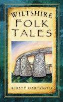 Hartsiosis, Kirsty - Wiltshire Folk Tales - 9780752457369 - V9780752457369