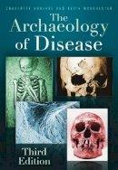 Roberts, Charlotte - Archaeology of Disease - 9780752457505 - V9780752457505