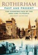 Munford, Anthony P. - Rotherham Past and Present - 9780752457697 - V9780752457697