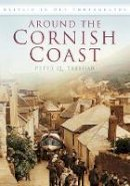 Treloar, Peter Q. - Around the Cornish Coast - 9780752457840 - V9780752457840