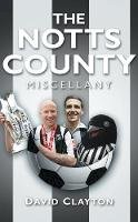 - The Notts County Miscellany - 9780752458779 - V9780752458779