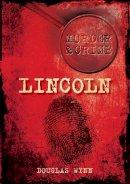 Wynn - Lincoln Murder & Crime - 9780752459219 - V9780752459219