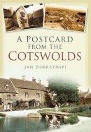 Dobrzynski, Jan - Postcard from the Cotswolds - 9780752459288 - V9780752459288