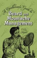 Martin, Chris - Gentleman's Guide to Beard and Moustache Management - 9780752459752 - V9780752459752