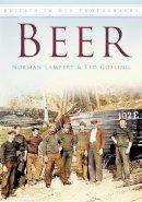 Gosling, Ted; Lambert, Norman - Beer - 9780752461908 - V9780752461908