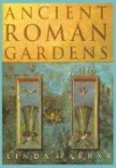 Farrar, Linda - Ancient Roman Gardens - 9780752464435 - V9780752464435